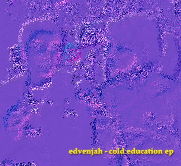 Edvenjah - Cold Education EP (Kreislauf 068)
