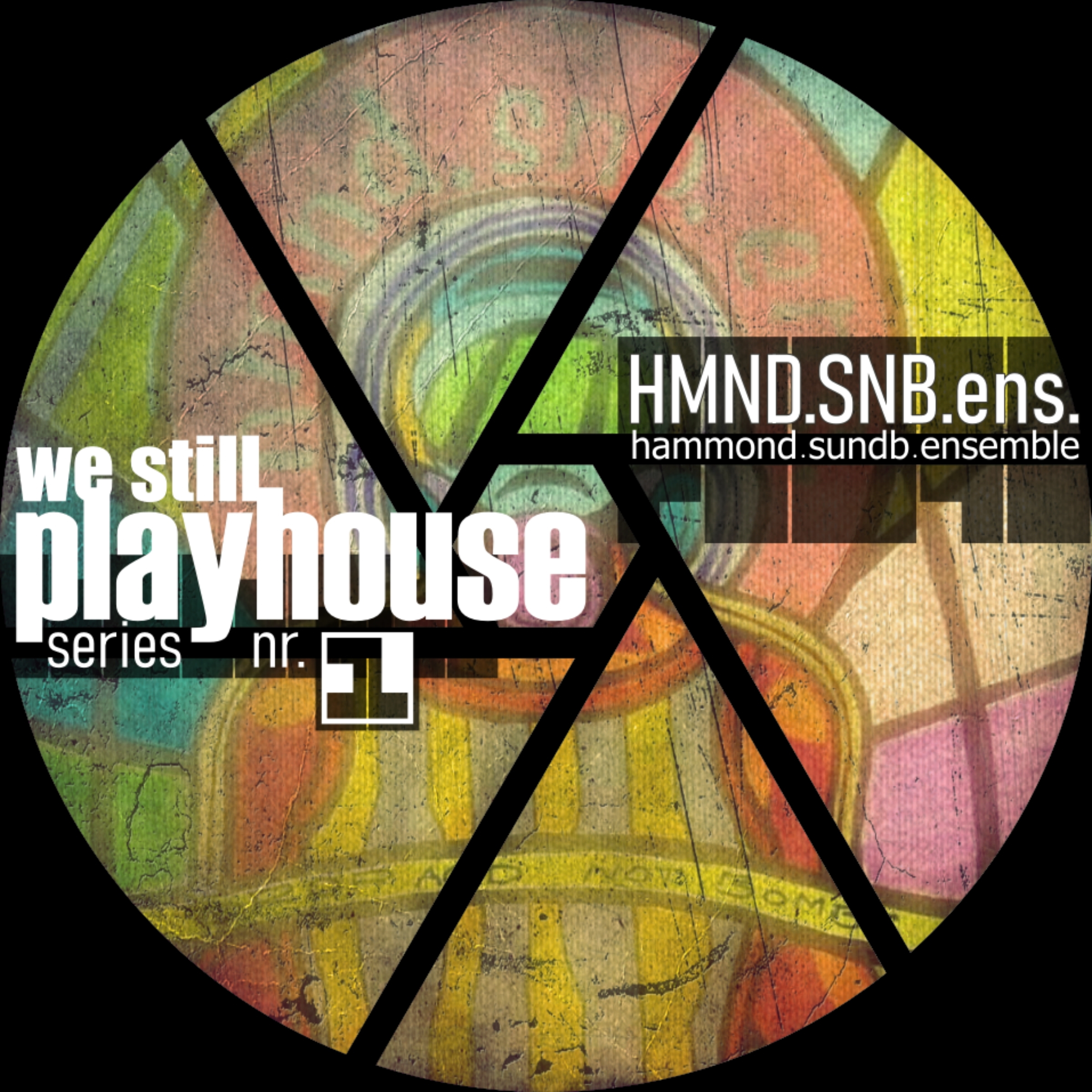 HMND.SNB.ens - We still Playhouse EP (Kreislauf 174)